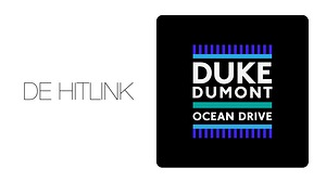 De Hitlink: Duke Dumont – Ocean Drive